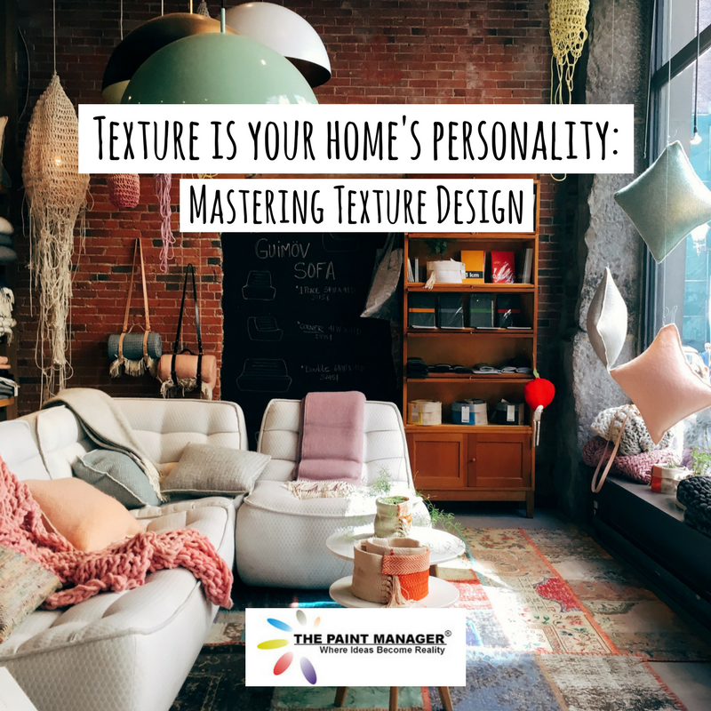 Texture is Your Homes Personality 5 Ways to Master Texture Design