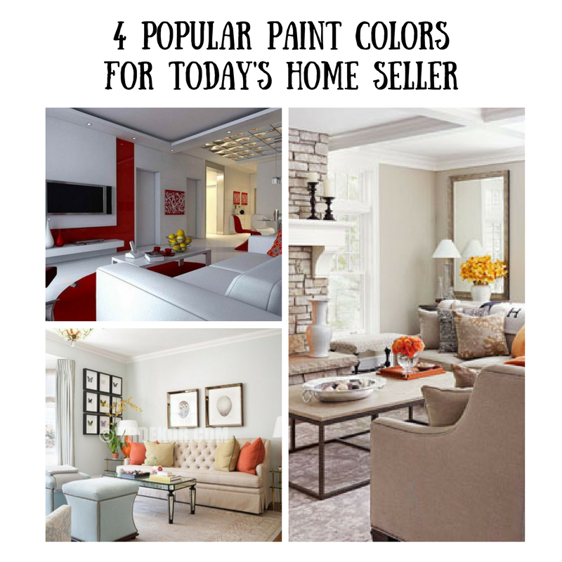 4 Popular Paint Colors for Today's Home Seller