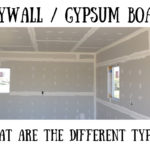 Drywall Types, What are the different kinds of drywall, Gypsum Board