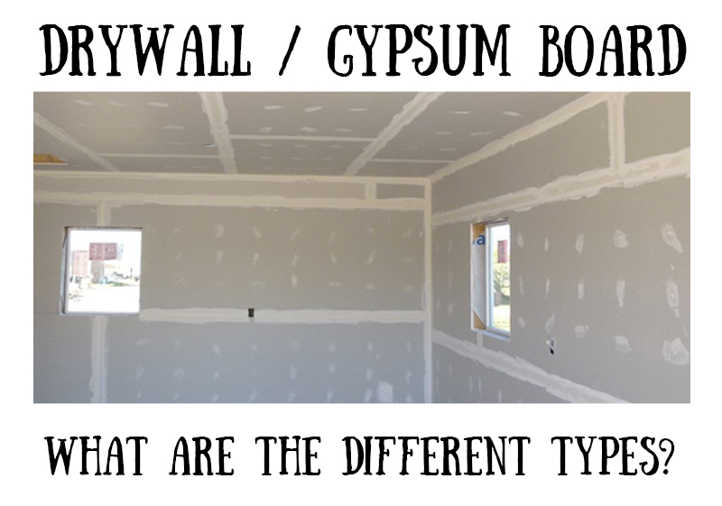 Different Types of Drywall, or Gypsum Board