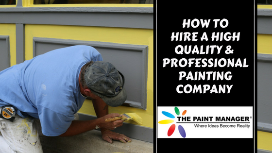 How to Hire a Professional Painting Company