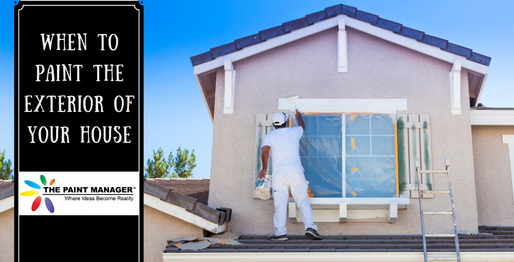 When to Paint the Exterior of Your House